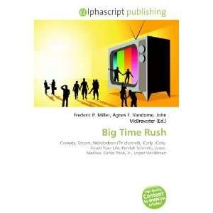 Big Time Rush [Englisch] [Taschenbuch]
