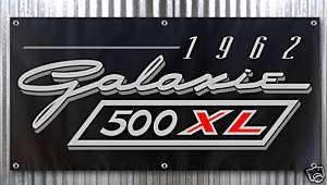 1962 Ford Galaxie 500 xl banner sign 2x4