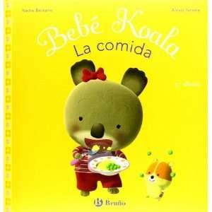 Bebe koala, la comida/ Baby Koala, Eats (Spanish Edition