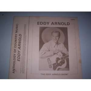 Anthology of Country Music   Eddy Arnold: Eddy Arnold: Music