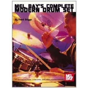 Mel Bays Complete Modern Drum Set [Spiral bound]: Frank Briggs: Books