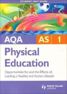 AQA AS Sport and Physical Education: Unit 1: Opportunities for, and