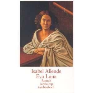 Eva Luna (9783518397428) Isabel Allende Books