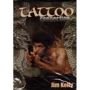 Tattoo Connection  Jim Kelly (Slim Case): Jim Kelly, Bolo