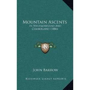 Westmoreland And Cumberland (1886) (9781167095740) John Barrow Books