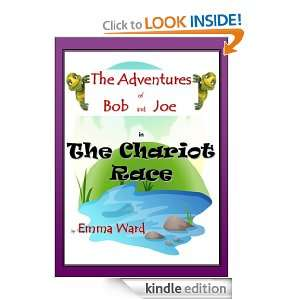 and Joe in The Chariot Race (The Adventures of Bob and Joe): Emma Ward