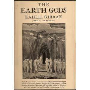 The Earth Gods: Kahlil Gibran: Books