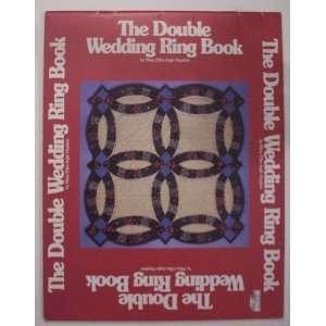 Double Wedding Ring Book (Craft Book): Mary Ellen Ingle Hopkins: Books