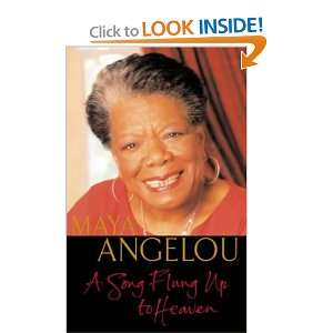 Song Flung Up to Heaven: Maya Angelou: 9781860499364: