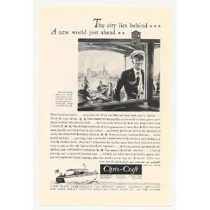 1931 Chris Craft Family Cruiser Boat New World Ahead Print Ad