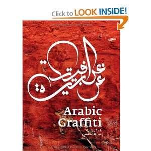 Arabic Graffiti (9783937946269) Don Stone Karl, Pascal Zoghbi Books