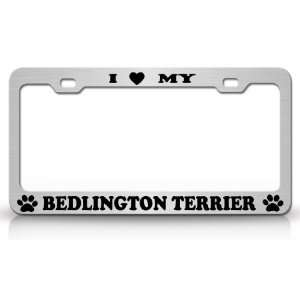 I LOVE MY BEDLINGTON TERRIER Dog Pet Animal High Quality