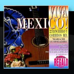 Viva Mexico Mariachi Guadalajara Music
