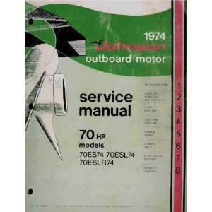 Outboard Motor Service Manual   70 HP Models Outboard Marine Staff