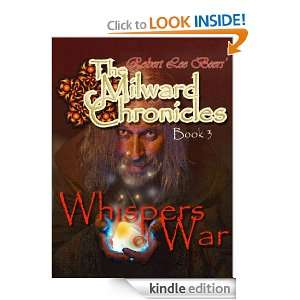 Milward Chronicles Book 3 Whispers of War Robert Lee Beers