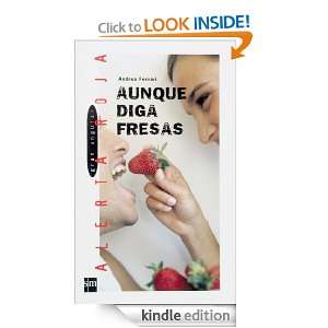 Aunque diga fresas (eBook ePub) (Alerta Roja) (Spanish Edition