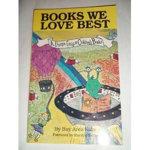 Books We Love Best An Unique Guide to Childrens Books