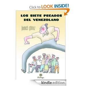 Los Siete Pecados del Venezolano (Spanish Edition): Juancé Gómez