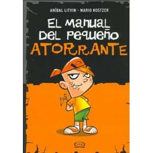 El Manual del Pequeo Atorrante (Spanish Edition