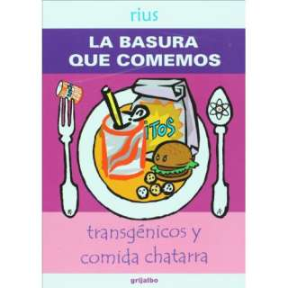 comida chatarra (Spanish Edition) (9789707808386): Rius: Books