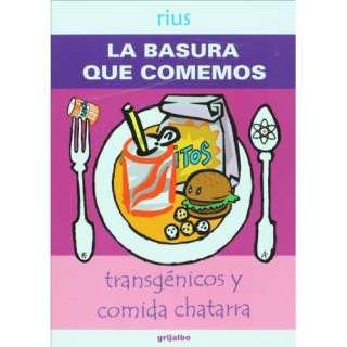 comida chatarra (Spanish Edition) (9789707808386): Rius: Books