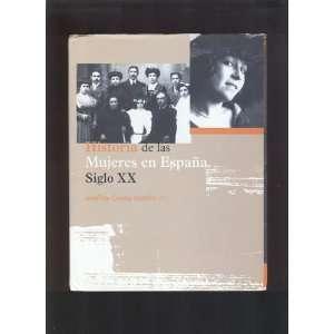 Volume I  Historia de las Mujeres en Espana  Siglo XX