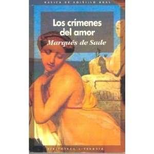 Los Crimenes del Amor (Basica De Bolsillo) (Spanish