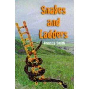 Snakes and Ladders (9781857764567): Thomas Smith: Books