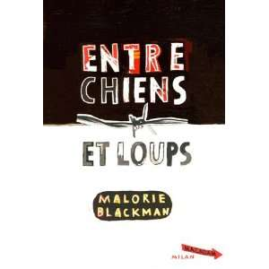Entre chiens et loups (French Edition) (9782745918499