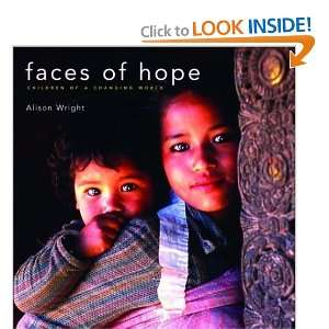 Faces of Hope: Children of a Changing World [Hardcover