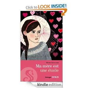 Ma mère est une étoile (Tempo) (French Edition) Marie Leymarie