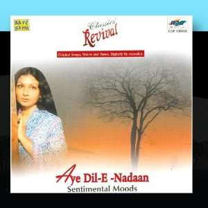 Aye Dil E Nadaan Sentimental Moods (Revival) Various