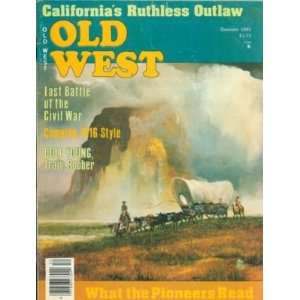 Old West Magazine Summer 1985 Boggsville Colorado