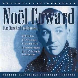 Mad Dogs & Englishmen Noel Coward Music
