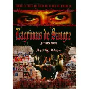 Lagrimas De Sangre Miguel A. Rodriguez, Fernando Saenz