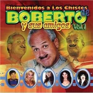 Bienvenidos a Los Chistes De Boberto Y Amigos 1: Julio Gassette