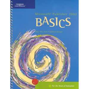 Microsoft Publisher 2002 Basics, Eisch, Mary Alice