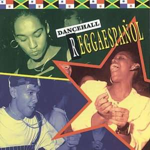 Dancehall Reggaespanol Various Artists Music