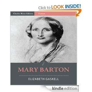 Mary Barton (Illustrated): Elizabeth Gaskell, Charles River Editors