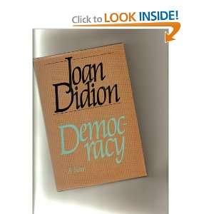 Democracy (9780701128906) Joan Didion Books