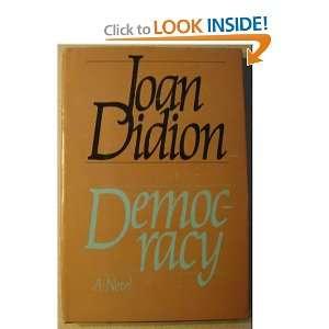Democracy   A Novel Joan Didion Books