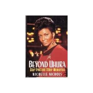 Beyond Uhura (9781572970816): Nichelle Nichols: Books