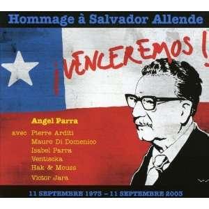 Venceremos Hommage A Salvador Allende Angel Parra Music