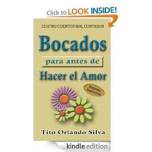 BOCADOS PARA ANTES DE HACER EL AMOR (Spanish Edition): Tito O. Silva