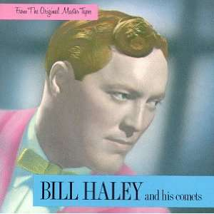 From the Original Master Tapes Bill Haley & Comets Music